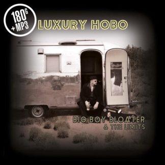 Big Boy Bloater The Limits Luxury Hobo LP
