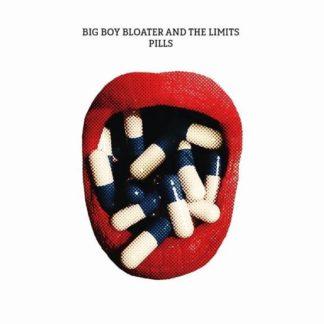 Big Boy Bloater The Limits PIlls LP
