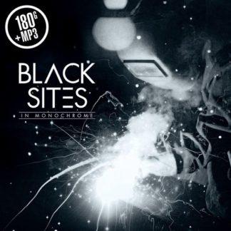 Black Sites In Monochrome LP