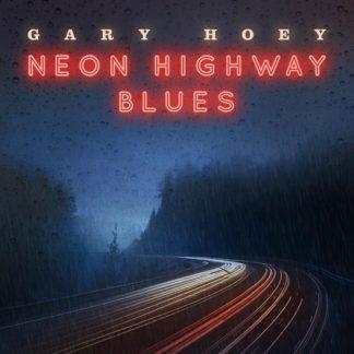Gary Hoey Neon Highway Blues LP