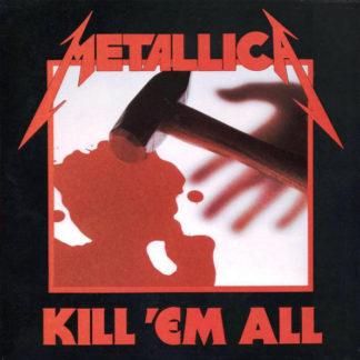 Metallica – Kill Em All LP