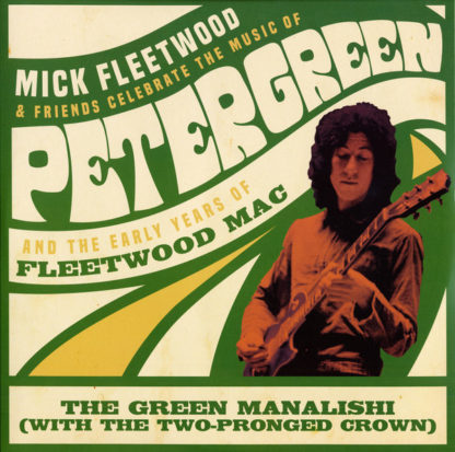 Mick Fleetwood – Mick Fleetwood Friends Celebrate The Music Of Peter Green And The Early Years Of Fleetwood Mac LP