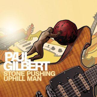 Paul Gilbert Stone Pushing LP