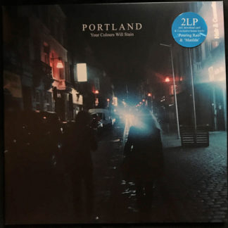 Portland – Your Colours Will Stain