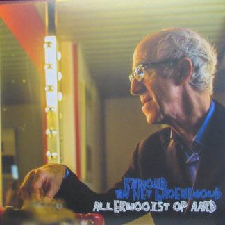 Raymond van het Groenewoud – Allermooist Op Aard LP