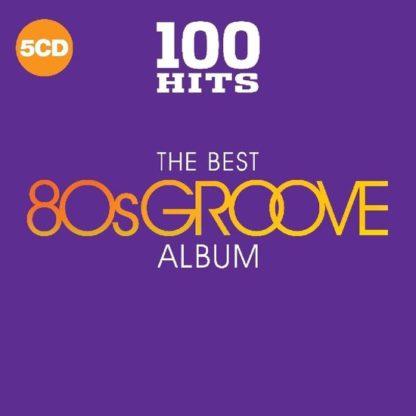 100 Hits The Best 80S Groove Album