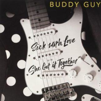 Buddy Guy Sick With Love BW She Got It LP