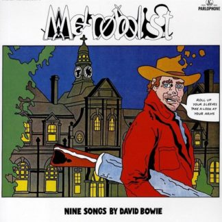 David Bowie Metrobolist Aka The Man Who Sold The World CD 0190295198770