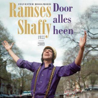 Door alles heen Ramses Shaffy 1933 2009
