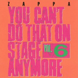 Frank Zappa You Cant Do That On Stage...V.6 CD