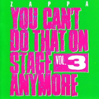Frank Zappa You Cant Do That Vol. 3 CD
