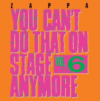 Frank Zappa You Cant Do That Vol. 6 CD