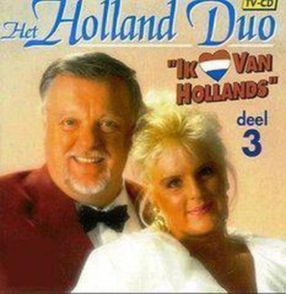 Holland Duo Ik hou van Hollands 03 CD