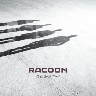 Racoon All In Good Time CD