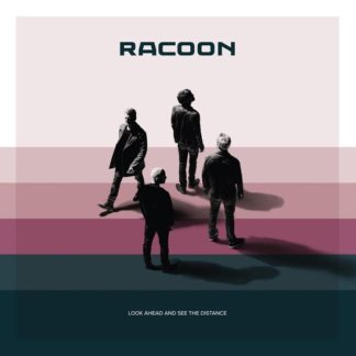 Racoon Look Ahead And See The Distance CD
