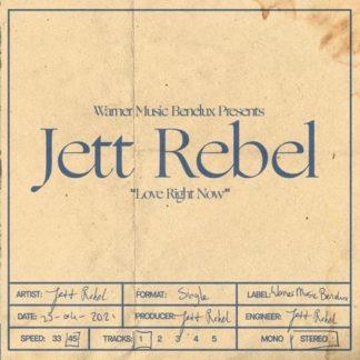 Jett Rebel Love Right Now LP