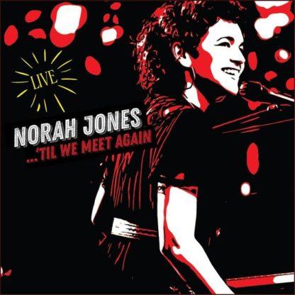 Norah Jones Til We Meet Again CD