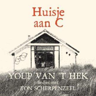 Youp van t Hek - Huisje Aan C (CD)
