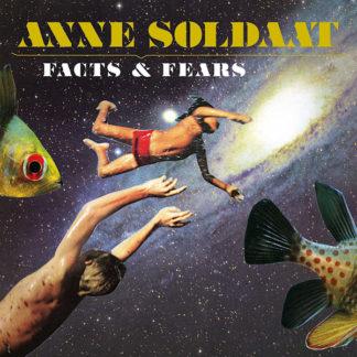 Anne-Soldaat-Facts-Fears
