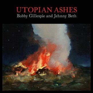 Bobby Gillespie & Jehnny Beth Utopian Ashes (CD)