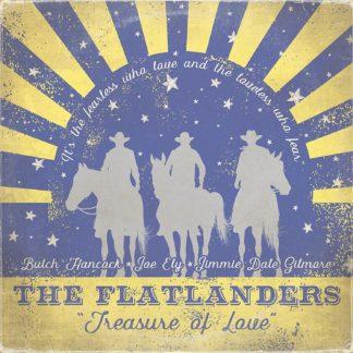 The Flatlanders - Treasure Of Love
